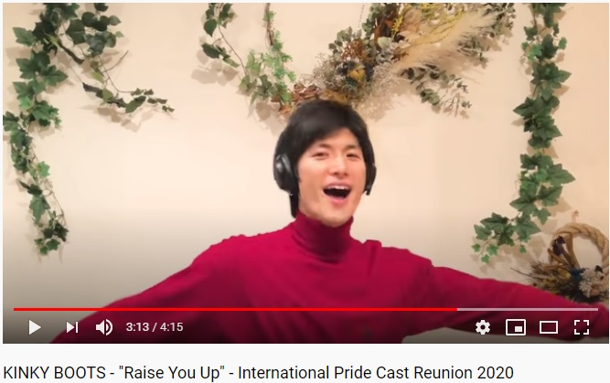 "KINKY BOOTS - ""Raise You Up"" - International Pride Cast Reunion 2020"